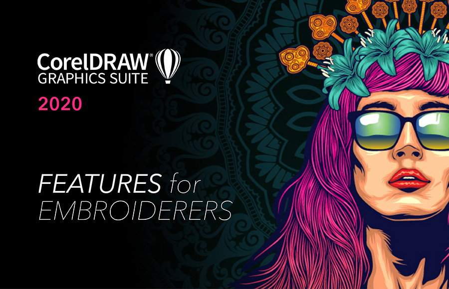 CorelDRAW 2020 - Features for embroiderers